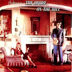 Vinyl Records - Audience - House on the Hill
