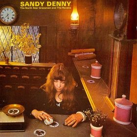 Rare Vinyl Records - Sandy Denny - North Star Grassman and the Ravens