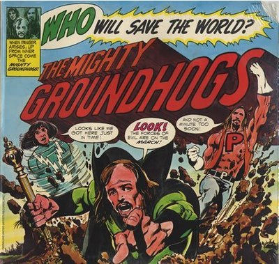 Vinyl Records - The Groundhogs - Who Will Save the World